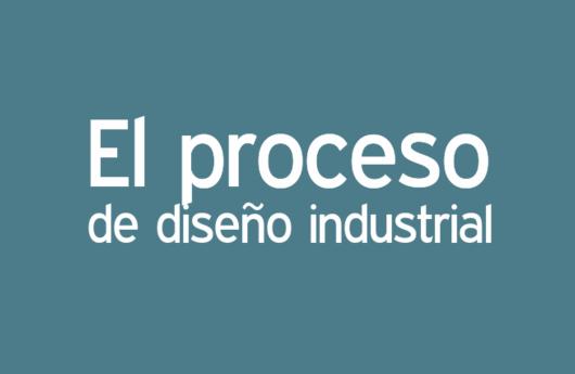 Proceso de diseño industrial